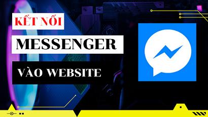 Hướng dẫn chèn Facebook Messenger vào website